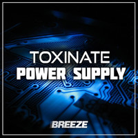 Toxinate - Power Supply