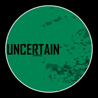 uncertain - Control