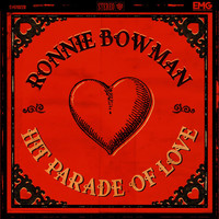 Ronnie Bowman - Hit Parade Of Love
