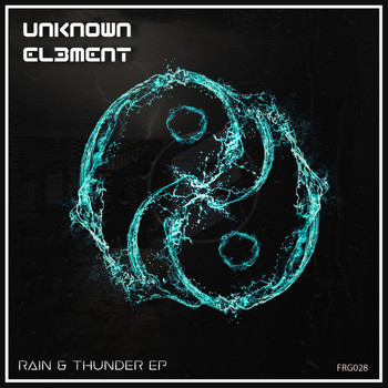 Unknown El3ment - Rain & Thunder EP