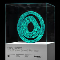 Nicky Romero - The Moment (Novell) (Remixes)