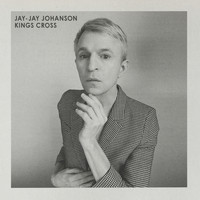 Jay-Jay Johanson - Kings Cross