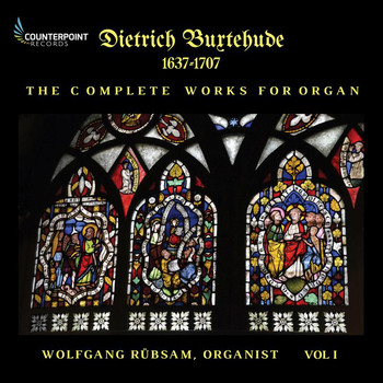 Wolfgang Rübsam - Buxtehude: Complete Works for Organ, Vol. 1