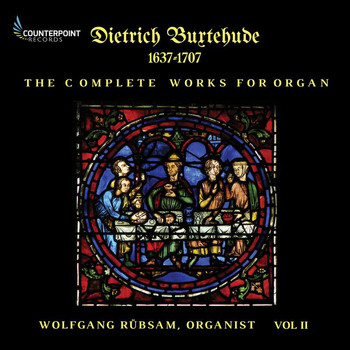 Wolfgang Rübsam - Buxtehude: Complete Works for Organ, Vol. 2
