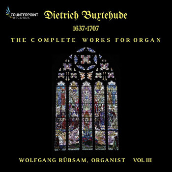 Wolfgang Rübsam - Buxtehude: Complete Works for Organ, Vol. 3