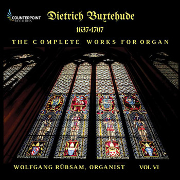 Wolfgang Rübsam - Buxtehude: Complete Works for Organ, Vol. 6