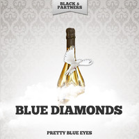 Blue Diamonds - Pretty Blue Eyes