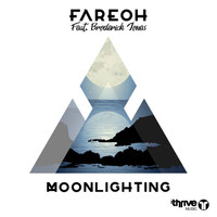 Fareoh - Moonlighting
