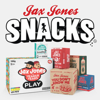 Jax Jones - Snacks (Explicit)
