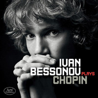 Ivan Bessonov - Chopin & Bessonov: Piano Works