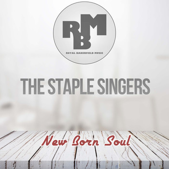 The Staple Singers - New Born Soul