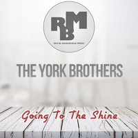The York Brothers - Going To The Shine