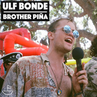 Ulf Bonde - Brother Pina
