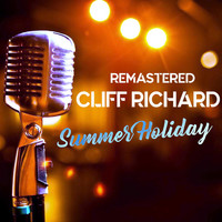 Cliff Richard - Summer Holiday (Remastered)