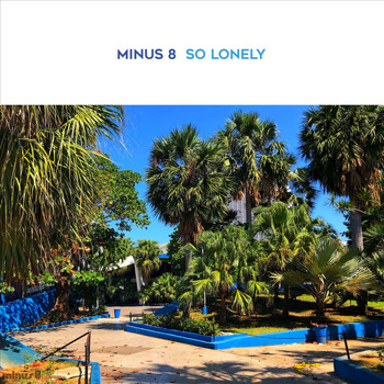 Minus 8 - So Lonely