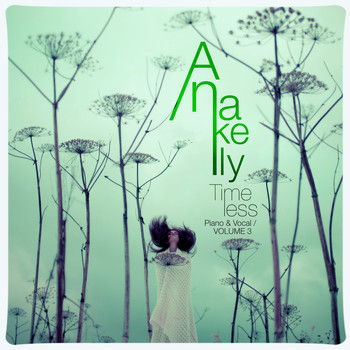 Anakelly - Timeless (Piano & Vocal), Vol. 3 (Explicit)