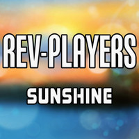 Rev-Players - Sunshine