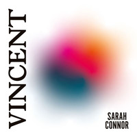 Sarah Connor - Vincent