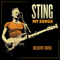 Sting - Desert Rose (My Songs Version)