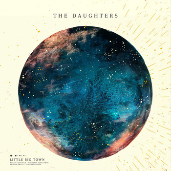 Little Big Town - The Daughters