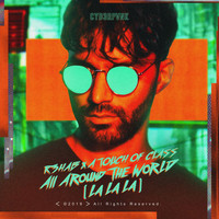 R3hab - All Around The World (La La La)