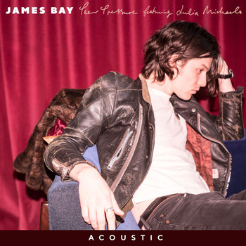 James Bay - Peer Pressure (Acoustic)