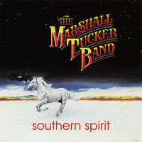 The Marshall Tucker Band - Southern Spirit