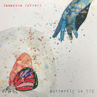 Samantha Farrell - Butterfly in 503