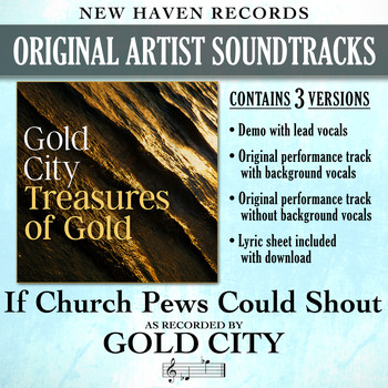 Gold City - If Church Pews Could Shout (Performance Tracks) - EP