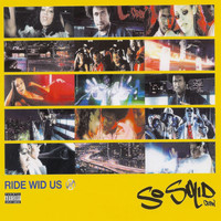 So Solid Crew - Ride Wid Us