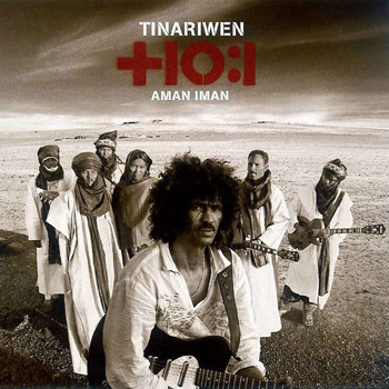 Tinariwen - Aman Iman: Water Is Life