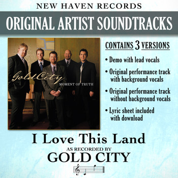 Gold City - I Love This Land (Performance Tracks) - EP