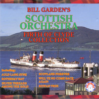 Bill Garden's Scottish Orchestra - Firth of Clyde Collection