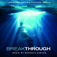 Marcelo Zarvos - Breakthrough (Original Motion Picture Score)