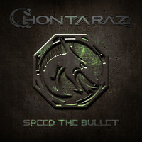 Chontaraz - Speed the Bullet