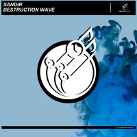 XandiR - Destruction Wave