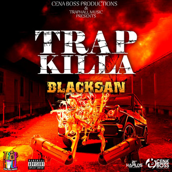 Trap Killa (Explicit)