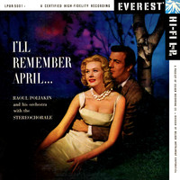 Raoul Poliakin And His Orchestra - I'll Remember April