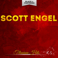 Scott Engel - Titanium Hits