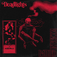 Deadlights - Bathed in Venom