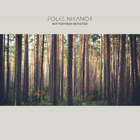 Folke Nikanor - Bottenviken Revisited