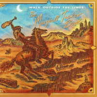 The Marshall Tucker Band - Walk Outside the Lines