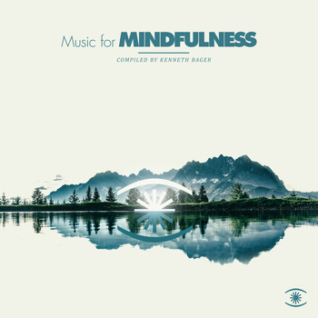 Kenneth Bager - Music for Mindfulness, Vol. 3