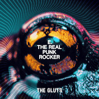 The Gluts - E. The Real Punk Rocker