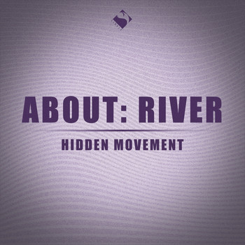 about: river - Hidden Movement (Radio mix)