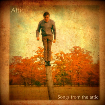 Attic - Songs from the Attic (Explicit)