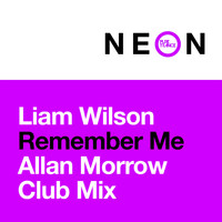 Liam Wilson - Remember Me (Allan Morrow Club Mix)