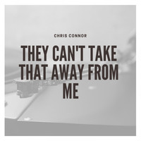 Chris Connor - They Can't Take That Away from Me