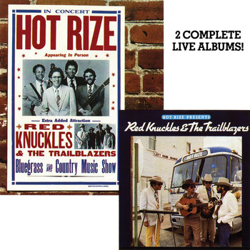 Hot Rize - Hot Rize Presents Red Knuckles & The Trailblazers / Hot Rize In Concert (Live)