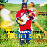 "Christone ""Kingfish"" Ingram - Outside Of This Town"